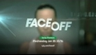 Face Off Premieres January 26th!