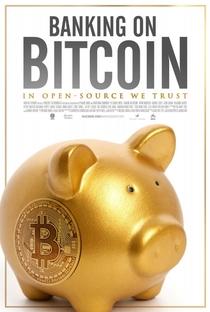 Banco ou Bitcoin - Poster / Capa / Cartaz - Oficial 1