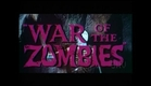 War of the Zombies 1964 - Trailer