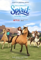 Spirit: Cavalgando Livre (1ª Temporada) (Spirit Riding Free (Season 1))