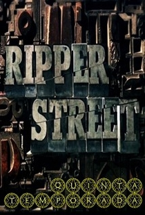 Ripper Street (5ª Temporada) - Poster / Capa / Cartaz - Oficial 3