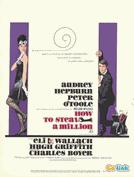 Como Roubar Um Milhão de Dólares (How to Steal a Million)