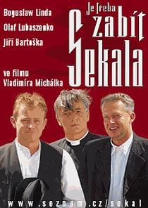 Sekal has to Die   (Je treba zabít Sekala) - Poster / Capa / Cartaz - Oficial 1