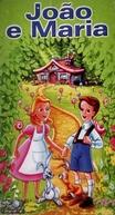 João e Maria (Hansel & Gretel)