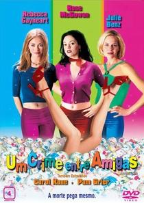 Um Crime Entre Amigas - Poster / Capa / Cartaz - Oficial 3