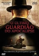 O Último Guardião do Apocalipse (El Último Justo )