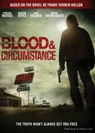 Blood and Circumstance (Blood and Circumstance)