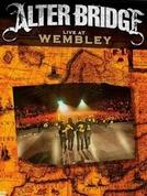 Alter Bridge: Live at Wembley (Alter Bridge: Live at Wembley)