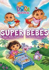 Dora Super Bêbes - Poster / Capa / Cartaz - Oficial 1