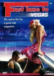 Fast Lane to Vegas - Poster / Capa / Cartaz - Oficial 1