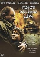 Uma Estrada para Bósnia (Where Eskimos Live)