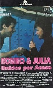 Romeo e Julia - Unidos por Acaso - Poster / Capa / Cartaz - Oficial 1