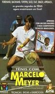 Tênis Com Marcelo Meyer