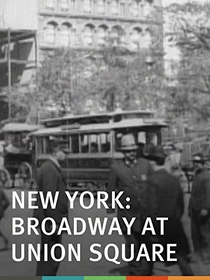 New York, Broadway et Union Square - Poster / Capa / Cartaz - Oficial 1