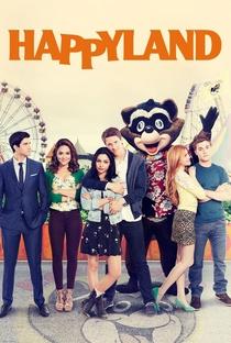 Happyland (1ª Temporada) - Poster / Capa / Cartaz - Oficial 1