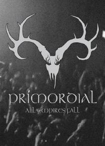 Primordial - All Empires Fall - Poster / Capa / Cartaz - Oficial 1