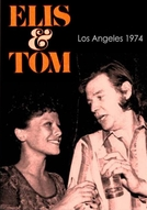 Elis & Tom - Los Angeles, 1974