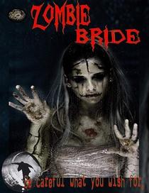 Zombie Bride - Poster / Capa / Cartaz - Oficial 1