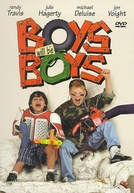 Esqueceram de Nós (Boys Will Be Boys)