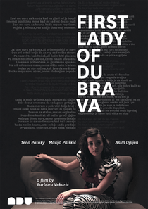 A Primeira Dama de Dubrava - Poster / Capa / Cartaz - Oficial 1