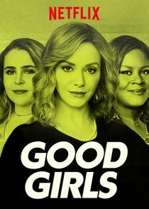 Good Girls (1ª Temporada) - Poster / Capa / Cartaz - Oficial 2