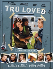 Tru Loved - Poster / Capa / Cartaz - Oficial 1