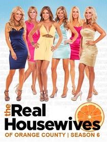 The Real Housewives of Orange County - 6ª temporada - Poster / Capa / Cartaz - Oficial 1