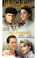 Histórias De Coragem 3: Duas Famílias (Rescuers: Stories of Courage: Two Families)