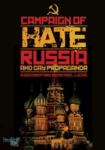 Campaign of hate - Russia and gay propaganda - Poster / Capa / Cartaz - Oficial 1
