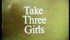 Take Three Girls UK BBC 1969