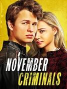 Criminosos de Novembro (November Criminals)