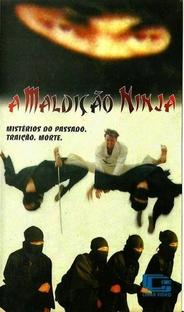 A Maldição Ninja - Poster / Capa / Cartaz - Oficial 1