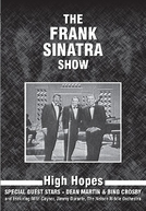 The Frank Sinatra Show (The Frank Sinatra Show - High Hopes)