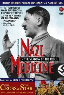 In the Shadow of the Reich: Nazi Medicine - Poster / Capa / Cartaz - Oficial 1