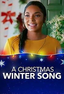 A Christmas Winter Song - Poster / Capa / Cartaz - Oficial 1