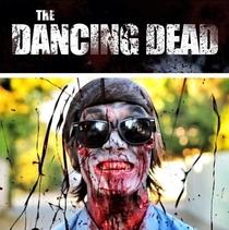 The Dancing Dead - Poster / Capa / Cartaz - Oficial 1