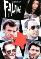 Bandidos da Falange (Bandidos da Falange)