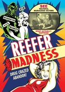 A Porta da Loucura (Reefer Madness - Tell Your Children!)