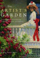 The Artist's Garden: American Impressionism (The Artist's Garden: American Impressionism)