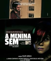 A Menina Sem Qualidades - Poster / Capa / Cartaz - Oficial 1