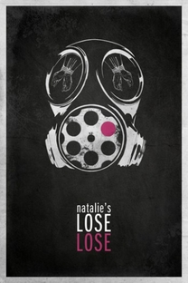 Natalie's Lose Lose - Poster / Capa / Cartaz - Oficial 1