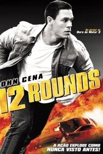 12 Rounds - Poster / Capa / Cartaz - Oficial 3