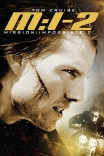 Missão: Impossível 2 - Poster / Capa / Cartaz - Oficial 3