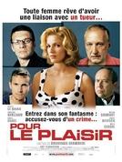Todos são Criminosos (Pour Le Plaisir)