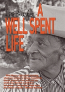 A Well Spent Life ( A Well Spent Life)