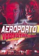 Aeroporto: Vôo Fatal