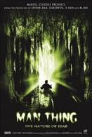 O Homem Coisa - A Natureza do Medo (Man-Thing)