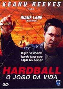 Hardball - O Jogo da Vida - Poster / Capa / Cartaz - Oficial 5