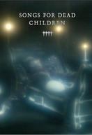 Músicas para Crianças Mortas (Songs for Dead Children)