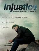 Injustice (1ª Temporada) (Injustice (Season 1))